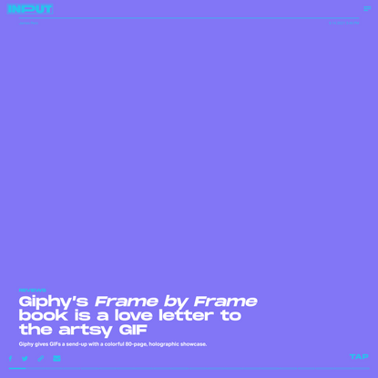 Giphy's 'Frame by Frame' book is a love letter to the artsy GIF