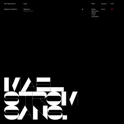 Klim Type Foundry · Maelstrom Sans fonts
