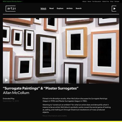 "Allan McCollum: ""Surrogate Paintings"" & ""Plaster Surrogates"" (SHORT) | Art21"