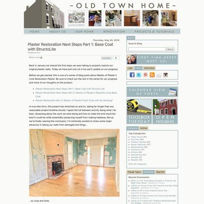 Plaster Restoration Next Steps Part 1: Base Coat with StructoLite - Old Town Home
