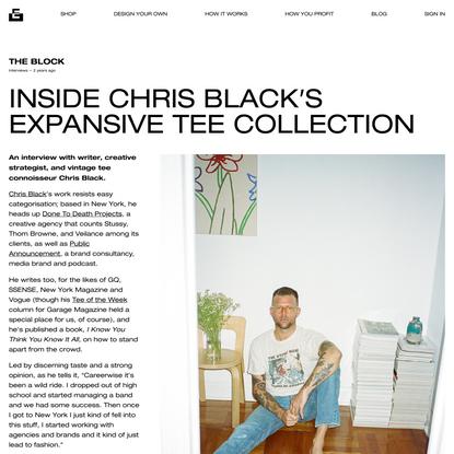 Inside Chris Black's Expansive Tee Collection   Everpress