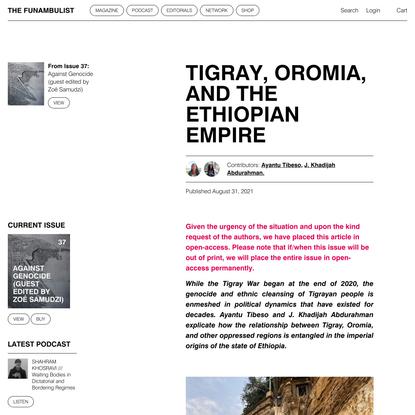 Tigray, Oromia, and The Ethiopian Empire