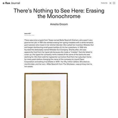 There's Nothing to See Here: Erasing the Monochrome - Journal #37 September 2012 - e-flux