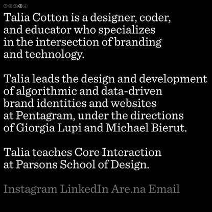 Talia Cotton, designer & coder
