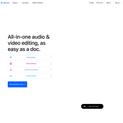 Descript | All-in-one audio/video editing, as easy as a doc.