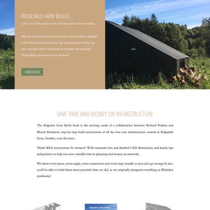 Ridgedale Farm Builds | Low-Cost Infrastructure for Regenerative Farmers