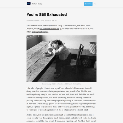 You're Still Exhausted  - by Anne Helen Petersen - Culture Study