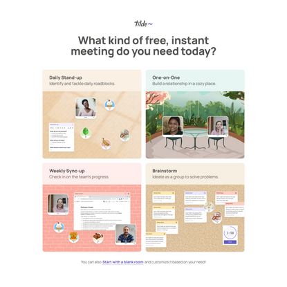 Tilde, instant and persistent meeting rooms