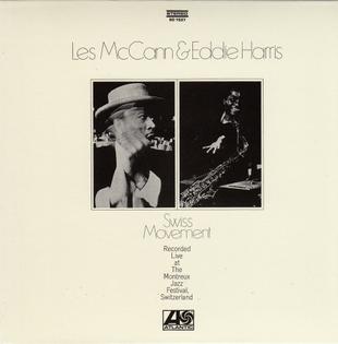 Les McCann and Eddie Harris, Swiss Movement