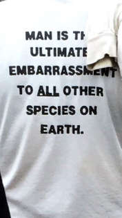 man is the ultimate emberassment to all other species on earth