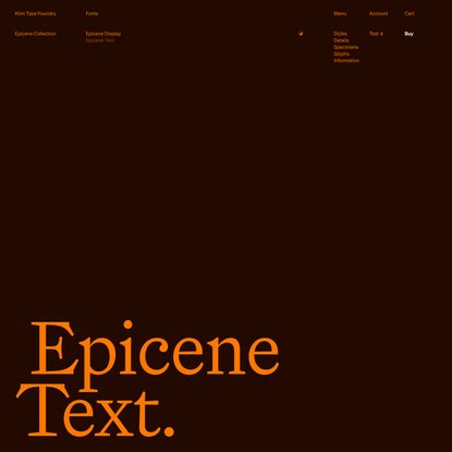 Klim Type Foundry · Epicene Text fonts