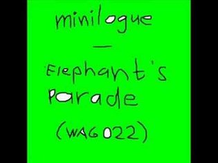 Minilogue - Elephant's Parade