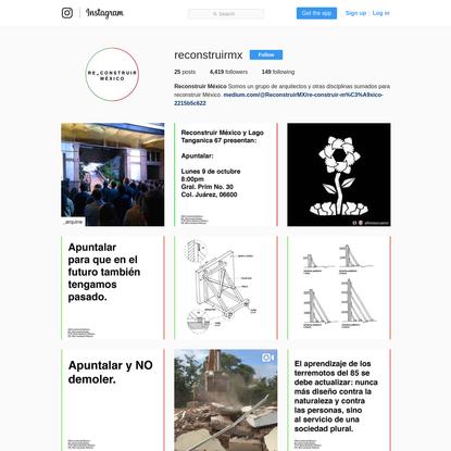 Reconstruir México (@reconstruirmx) * Instagram photos and videos