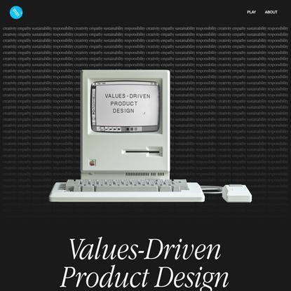 Values-Driven Product Design