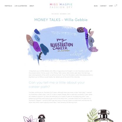 MONEY TALKS - Willa Gebbie | Miss Magpie Fashion Spy