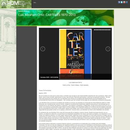 Luis Abraham Ortíz: CARTELES 1970-2013 - Galeria de Arte