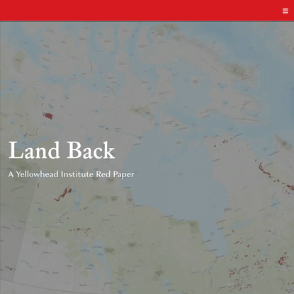 Home - Land Back: A Yellowhead Institute Red Paper