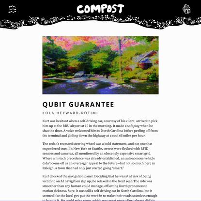 COMPOST Issue 02: Qubit Guarantee by Kola Heyward-Rotimi