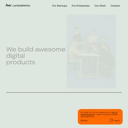 LambdaWorks • A Digital Product Agency