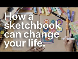 How a sketchbook can change your life