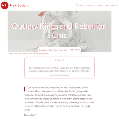 Outlaw Kings and Rebellion Chic