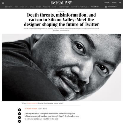 Death threats, misinformation, and racism in Silicon Valley: Meet the designer shaping the future of Twitter