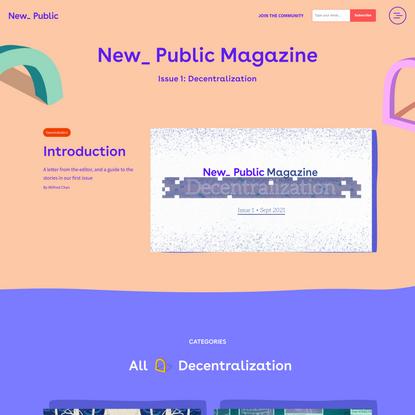 New_ Public Magazine | Decentralization