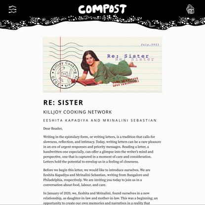 COMPOST Issue 02: Re: Sister by Eeshita Kapadiya and Mrinalini Sebastian