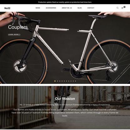 No. 22 Bicycle Company | Handmade Titanium Bikes