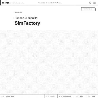SimFactory - e-flux Architecture - e-flux