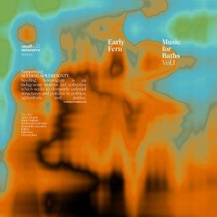 Music for Baths [Vol. I], by Early Fern