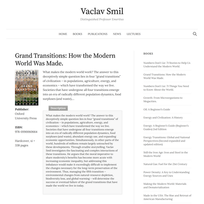 Grand Transitions: How the Modern World Was Made. – Vaclav Smil