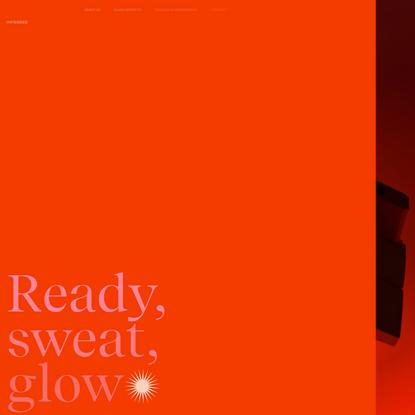 Infrared - Ready, Sweat, Glow