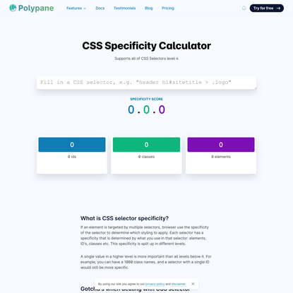 CSS Specificity Calculator with CSS level 4 support | Polypane, The browser for ambitious developers