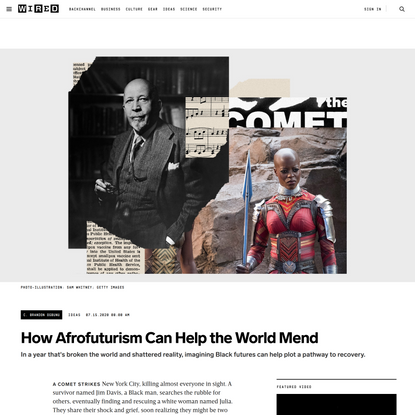 How Afrofuturism Can Help the World Mend   WIRED