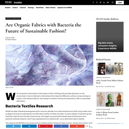 Are Organic Fabrics with Bacteria the Future of Sustainable Fashion? - WGSN Insider