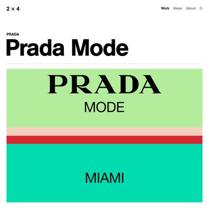 Prada Mode — 2x4