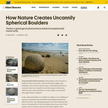 How Nature Creates Uncannily Spherical Boulders - Atlas Obscura