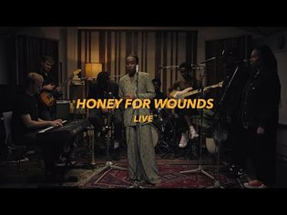 Honey For Wounds - A Live Experience