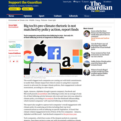Big tech's pro-climate rhetoric is not matched by policy action, report finds  | Environment | The Guardian