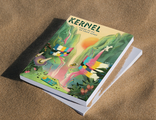 Kernel Magazine's Inaugural Issue (cover by Olivia Tai)