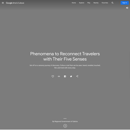 Phenomena to Reconnect Travelers with Their Five Senses - Google Arts & Culture