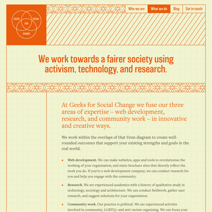 We work towards a fairer society using activism, technology, and research.