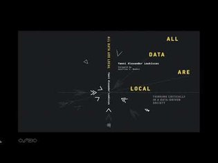 All Data Are Local: Thinking Critically in a Data-Driven Society