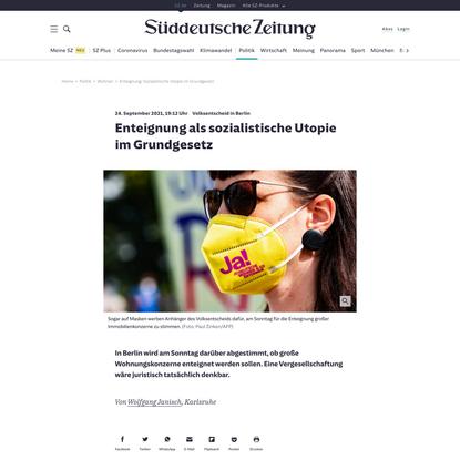 Enteignung: Sozialistische Utopie im Grundgesetz - Politik - SZ.de