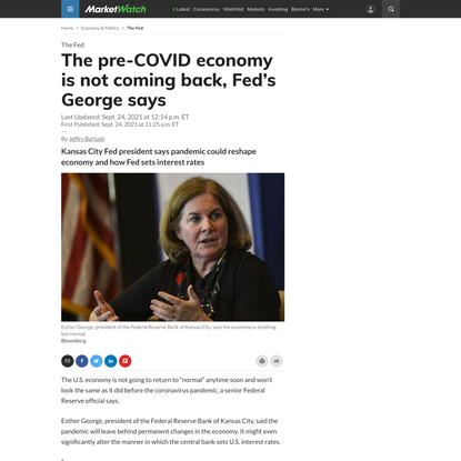 The pre-COVID economy is not coming back, Fed's George says - MarketWatch