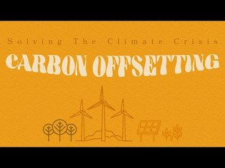Solving The Climate Crisis: Carbon Offsetting