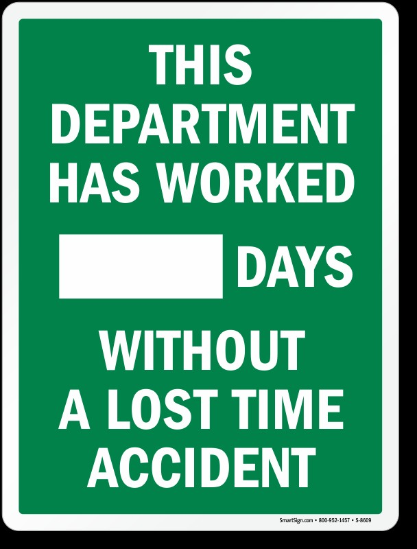 Mark-a-Day™ Safety Scoreboards: This Department Has Worked _____ Days Without A Lost Time Accident