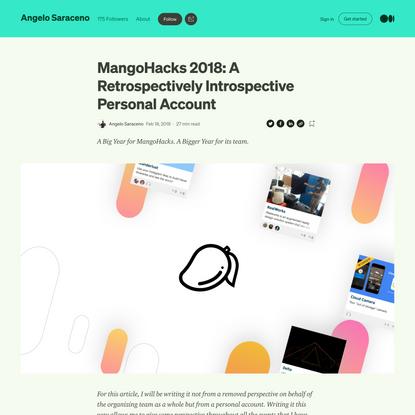 MangoHacks 2018: A Retrospectively Introspective Personal Account