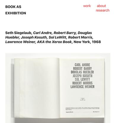 "Seth Siegeulab ""Xerox Book"" — Book as Exhibition"